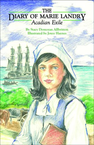 The Diary of Marie Landry, Acadian Exile