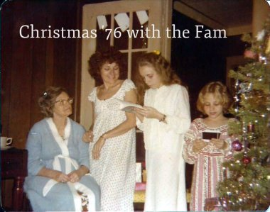 Christmas 76 with the Family