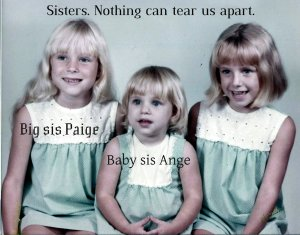 Paige, Ange, Stacy